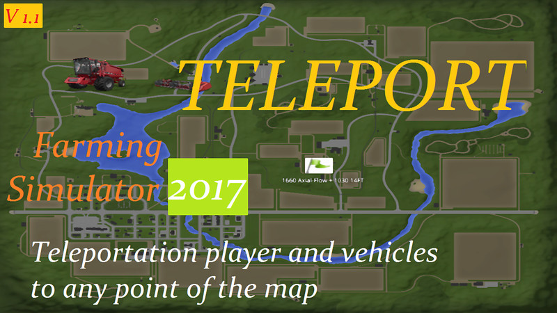 Мод скрипт FS17 TELEPORT V 1.1 Farming Simulator 17
