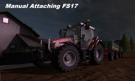 Мод скрипт FS17 MANUAL ATTACHING Farming Simulator 2017