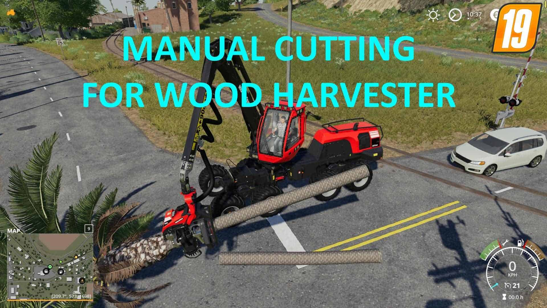 Мод скрипт Manual Cutting for Wood Harvester v1.0 FS19